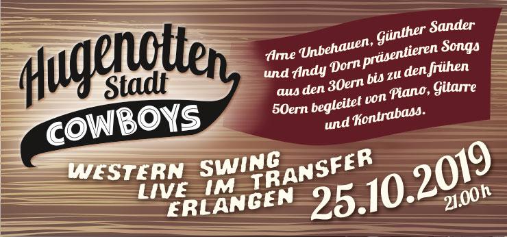 Hugenotten Stadt Cowboys – Flyer für den Live-Auftritt am 25.10.2019